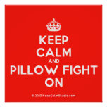 [Crown] keep calm and pillow fight on  Posters