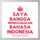 [Crown] saya bangga menggunakan bahasa indonesia  Posters