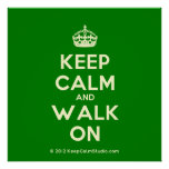[Crown] keep calm and walk on  Posters