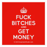 [Crown] fuck bitches and get money  Posters