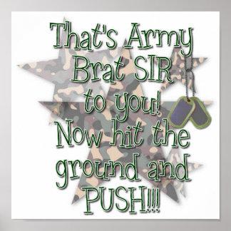 Posters & Prints - Army Brat Sir