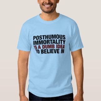 Posthumous Immortality T-Shirt