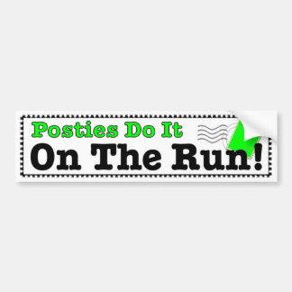 Posties Do It On The Run funny for postal workers Bumper Sticker