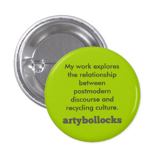 Postmodern discourse and recycling culture button