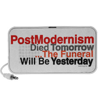 PostModernism Died Tomorrow Portable Speaker