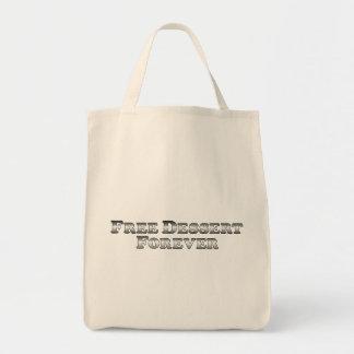 Postre libre para siempre - básico bolsa tela para la compra