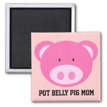 Pot Belly Pig Mom Magnet