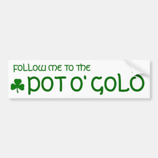 Pot o' Gold Bumper Sticker Car Bumper Sticker