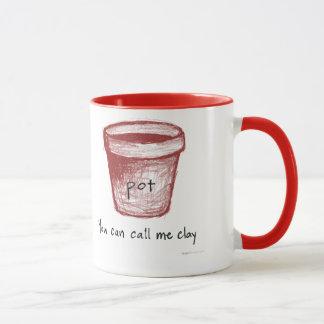 """Pot: """"You can call me clay."""" Vedanta mug, right Mug"""