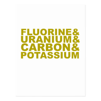 Potasio de uranio Tshirt.png del carbono del flúor Tarjetas Postales