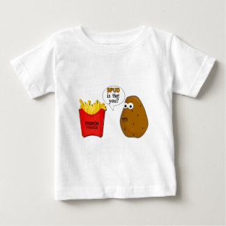 Potato French Fries is that you? funny Baby T-Shirt