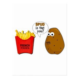Potato French Fries is that you? funny Postcard