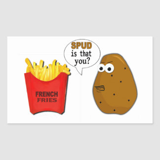 Potato French Fries is that you? funny Rectangular Sticker