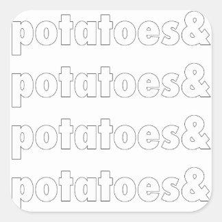 Potatoes & Potatoes & Potatoes Square Sticker