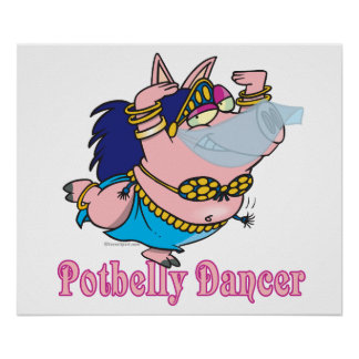 potbelly pig belly dancer funny piggy posters