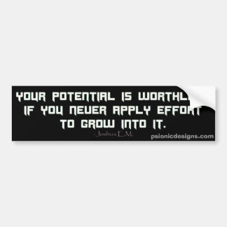 Potential by Psionic Designs Bumper Sticker