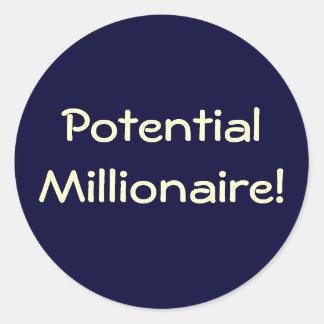Potential Millionaire / Millionairess! Classic Round Sticker