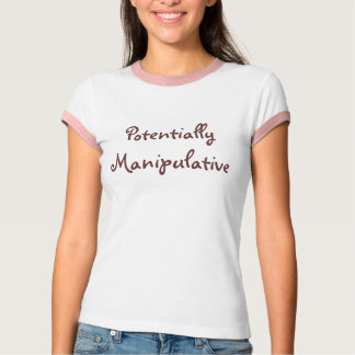 Potentially Manipulative T-Shirt