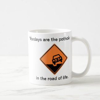 Pothole Mondays Coffee Mug