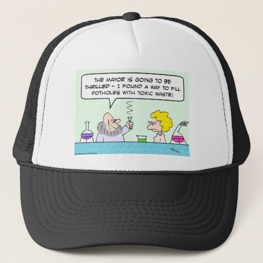 potholes toxic waste scientist trucker hat