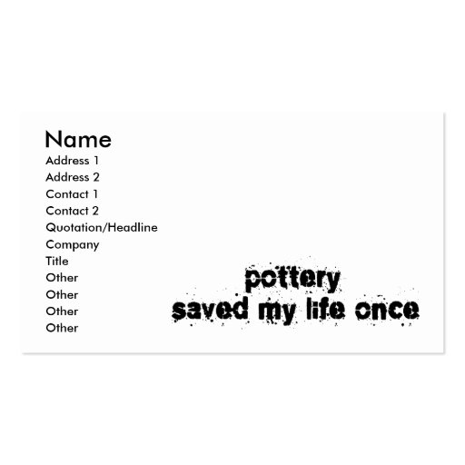 Pottery Saved My Life Once Double-Sided Standard Business Cards (Pack Of 100)