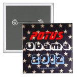 POTUS Obama 2012 Pin