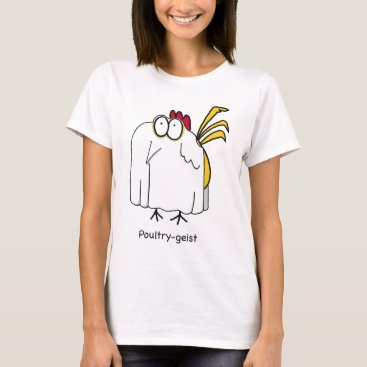 dheusser Poultry-geist Shirts