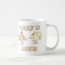 Poultry in Motion Coffee Mug