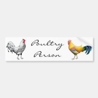 Poultry Person Bumper Sticker Car Bumper Sticker
