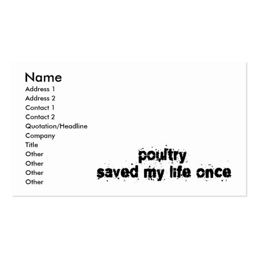 Poultry Saved My Life Once Business Card