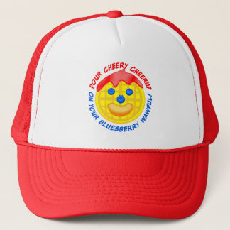 """Pour Cheery Cheerup On Your Bluesberry Wawful!"" Trucker Hat"