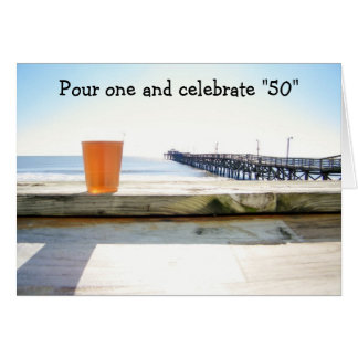 """POUR ONE-CELEBRATE """"50"""" GREETING CARD"""
