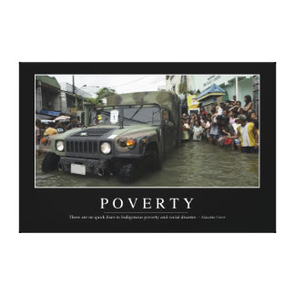 Poverty: Inspirational Quote 1 Canvas Print