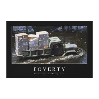 Poverty: Inspirational Quote 2 Canvas Print