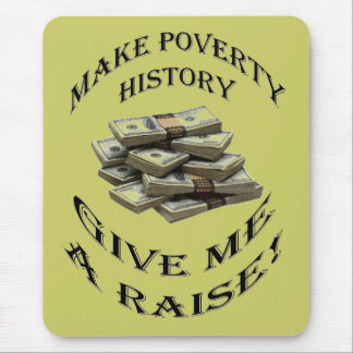 Poverty Mouse Pad