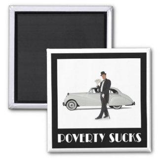 Poverty Sucks - Wealthy Billionaire Motivational Magnet