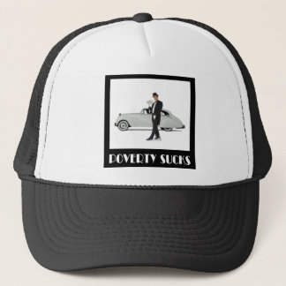 Poverty Sucks - Wealthy Billionaire Motivational Trucker Hat