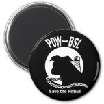 POW BSL Save the Pitbull Dog Emblem Fridge Magnet