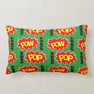POW first, then POP Throw Pillows