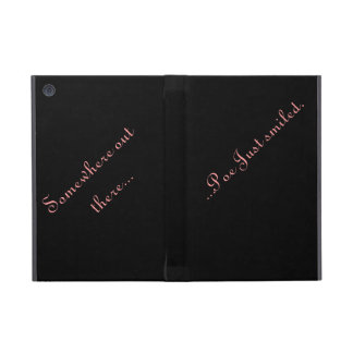 Pow Just smiled icase Cases For iPad Mini