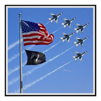 POW MIA Flag with Old Glory & The Thunderbirds Poster