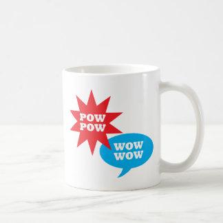 Pow Pow Wow Wow! Coffee Mug