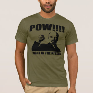 Pow Right in the Kisser T-Shirt