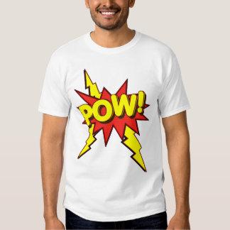 POW!!!! T-SHIRT