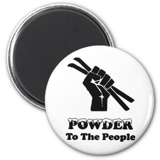 Powder To The People Magnet