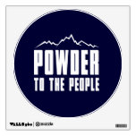 Powder to the People Wall Decals
