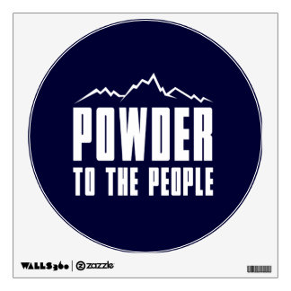 Powder to the People Wall Sticker
