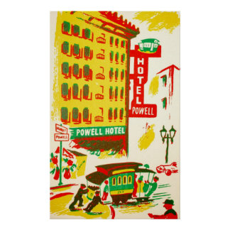 Powell Hotel San Francisco Poster