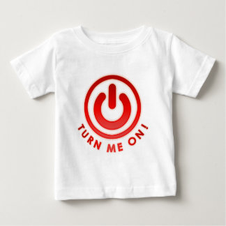 Power Button - Turn Me on Baby T-Shirt
