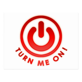 Power Button - Turn Me on Post Card